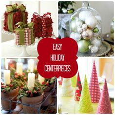 Nice ideas—Easy & Affordable Christmas Centerpieces from Martha Stewart.
