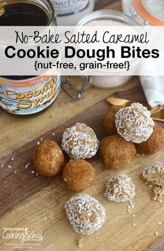 No-Bake Salted Caramel Cookie Dough Bites {nut-free, grain-free!} | These little cuties are grain-free, gluten-free, and nut-free. With fiber-rich coconut flour, heart-healthy hemp hearts, and the nourishing fat in cold-pressed coconut oil, there's nothing to worry about here -- except running out. | TraditionalCookingSchool.com