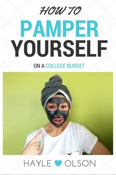 Learn how to pamper yourself for little to nothing. Being a crazy busy college student means you need to relax once in a while! Click to read more, or pin to read later :) Find my blog at www.hayleolson.com