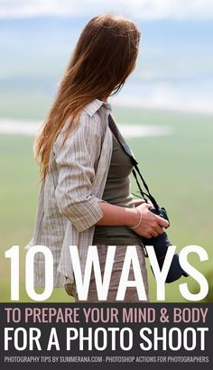 Ten Ways to Prepare your Mind and Body for a Photo Shoot | Summerana