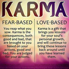 Karma based on love.