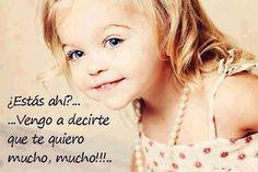 Te quiero MUCHO!!