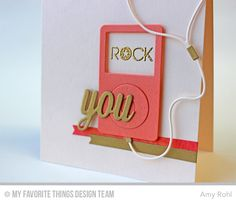Thank You Die-namics, Fishtail Flags STAX Die-namics, MP3 Player Die-namics, Keep On Rockin' Stamp Set - Amy Rohl #mftstamps