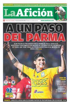 Portada La Afición Ed. Monterrey 12/03/14 A UN PASO DEL PARMA