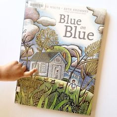 """Blue on Blue written by Dianne White 