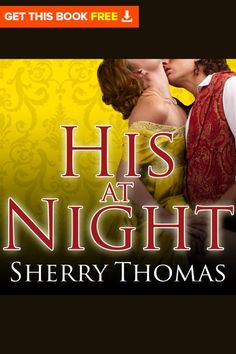 His at Night audiobook by Sherry Thomas - Rakuten Kobo Popular Romance Novels, The Proposition, Best Audiobooks, Perfect Man, Audio Books, At Least, This Book, Author