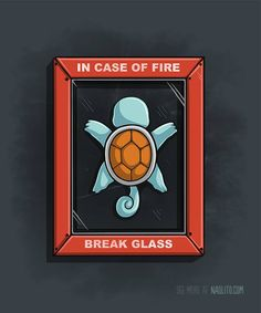 In Case of Fire Created by Naolito (via gamefreaksnz)