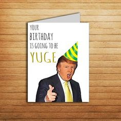 Donald Trump Birthday Card Gift For Boyfriend Printable YUGE Pop Culture Funny Political Cards