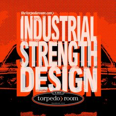 Industrial Strength Design