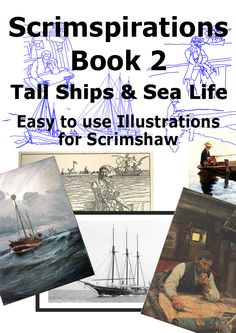 Scrimspirations Book 2 - Tall Ships and Sea Life by scrimshaw on Etsy