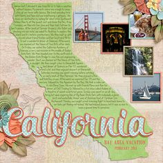 #papercraft #scrapbook #layout. California LO QWS_SOMWC_Jennifer2