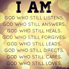 I AM... the God who still Loves!