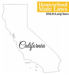 CALIFORNIA Homeschool State Laws | HSLDA