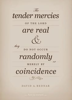 The Power of One Girl: Tender mercies are not merely by coincidence