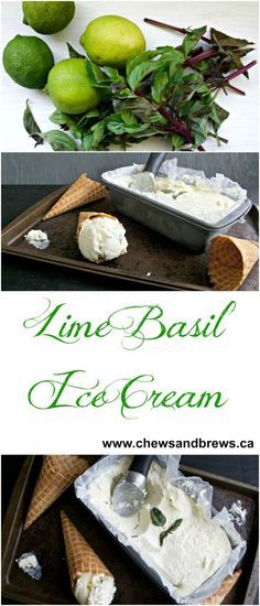 Lime Basil Ice Cream ~ www.chewsandbrews.ca