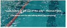swim quotes | What Drives You Nuts about Swimmers in Your Lane?