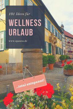 Wellness Urlaub - 101 Idee für total entspannten Wellnessurlaub.