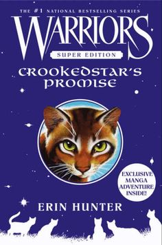 Warriors Super Edition: Crookedstar's Promise; written by Erin Hunter. One of the few books that made me cry