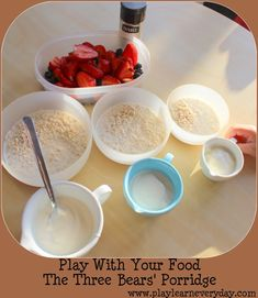 Play With Your Food - The Three Bears' Porridge - Play and Learn Every Day