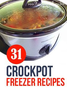 31 Crockpot Freezer Recipes. Simply combine the ingredients and freeze!