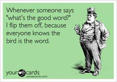 """This should have been a New Year's Resolution for someone... Then again, when is the last time someone actually said, """"what's the good word?"""", to you?"""