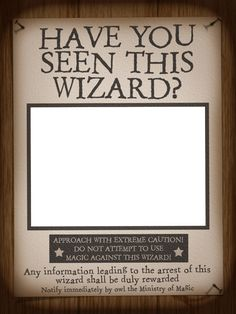 Filler Card/Photo Frame - WWoHP - Have You Seen This Wizard? - Harry Potter - Universal - IOA - 3x4 Photo by pixiesprite | Photobucket