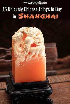 What to buy in Shanghai, China? Check out this insider's souvenir guide on the best Chinese products to buy in Shanghai. #ShanghaiWhattoBuyin #ShanghaiSouvenirs #ShanghaiShopping  #ChineseProducts #GPSmyCity #ShanghaiGuide #ShanghaiTravelGifts