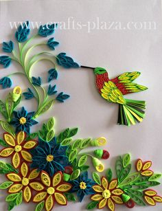 Quilled flowers and humminbird.