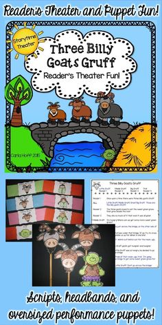 Three Billy Goats Gruff - Reader's Theater and Puppet Fun!  Have fun building reading fluency and listening and speaking skills with this 8-part reader's theater.  My students loved performing this for younger kids!
