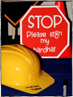sign hardhat for construction birthday party