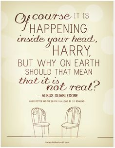 Probably my favorite Dumbledore quote out there
