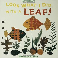 Look What I Did with a Leaf! (Naturecraft) by Morteza E. Sohi http://www.amazon.com/dp/0802774407/ref=cm_sw_r_pi_dp_RT8Wwb1JM66GJ