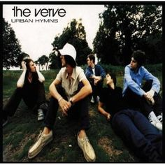 The Verve - Urban Hymns [personal history with album will be added later]