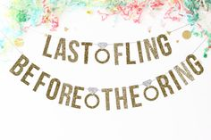 Last Fling Before The Ring Banner  by PaperSupplyStation on Etsy