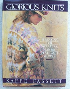Glorious Knits - Designs for Knitting Sweaters, Dresses, Vests and Shawls by Kaffe Fassett http://www.amazon.com/dp/0517558432/ref=cm_sw_r_pi_dp_PF0Svb19NX9Q5