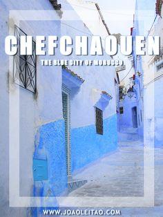 Magic Colors of Chefchaouen - Morocco