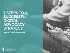 Seven Steps to a Successful Digital Advocacy Strategy - Patient Empowerment Network Social Channel, Digital Strategy, Anti Racism, Keynote Speakers, Social Media Channels, New Opportunities, Be Yourself Quotes, Success, Marketing