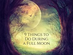"9 Things to Do During a Full Moon - - Make the Most of the Full Moon with One of These Magical Ideas When the moon is full, magical energies are at a peak. That's why so many spells and rituals include ""When the moon is ful…. Full Moon Cycle, Full Moon Phases, Next Full Moon, Full Moon Night, Full Moon Spells, Full Moon Ritual, Full Moon Meditation, Wiccan Spells, Magick"