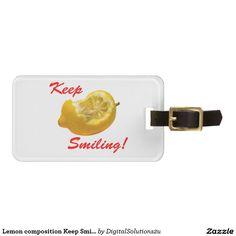 Lemon composition Keep Smiling! Bag Tag