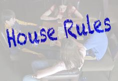 Foster Parent Rescue: House Rules: Updated Version Important Especially For Homes with Kid with Sexual Issues