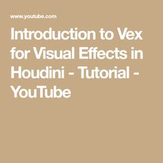 Introduction to Vex for Visual Effects in  Houdini - Tutorial - YouTube