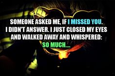 Get here my collection of miss you quotes including miss you quotes in love quotes.Loving someone and missing someone
