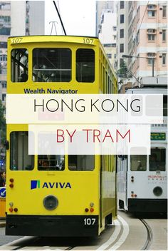 Travelling by tram is a cheap, fun and atmospheric way to see the sights of Hong Kong.