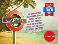 Roundhouse — Camden Beach 2013/2014 them.co.uk