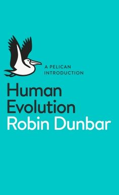 """Read """"Human Evolution A Pelican Introduction"""" by Robin Dunbar available from Rakuten Kobo. What makes us human? How did we develop language, thought and culture? Why did we survive, and other human species fail? Science Biology, Science Books, Human Evolution, Physical Development, First Humans, Penguin Books, Latest Books, Book Show, Livres"""