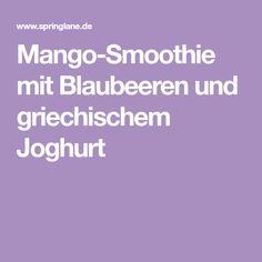 Mango-Smoothie mit Blaubeeren und griechischem Joghurt