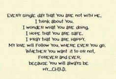 Missing my grown children quotes. parenting quotes for hard times My Children Quotes, Son Quotes, Daughter Quotes, Quotes For Kids, To My Daughter, Life Quotes, Daughters, Son Sayings, Child Quotes