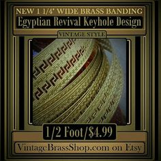 """NEW #KEYHOLE #ROMAN #EGYPTIAN DESIGN #BRASS BANDING    In the style of #ArtDeco #Egyptian #Revival    1 1/4 inches wide. Open work #banding with an """"engraved"""" surface.    Made from #sturdy 21g sheet #metal yet pliable (bendable).    Cuts fairly easy with tin snips.    Price is per 1/2 foot. Order more than 1/2 foot, you will receive a continuous length.    The photos show the #coil your segment will be cut from.    100% Solid Pure Brass, Naturally Nickel, Lead Free. 