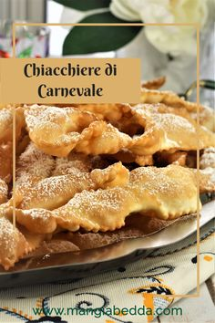 Light, crispy and delicious! The perfect treat for Carnevale!