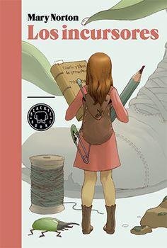 """Elena de Pablos Trigo reseña """"Los incursores"""", de Mary Norton. Un libro que """"hará las delicias de los más pequeños de la casa y de aquellos que aún son capaces de maravillarse con historias mágicas como la de la pequeña Arrietty"""". http://www.mardetinta.com/libro/los-incursores/ ED. BLACKIE BOOKS"""